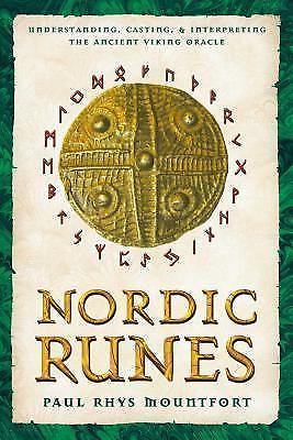 Nordic Runes : Understanding, Casting, & Interpreting the Ancient Viking Oracle